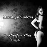 Moonlight Shadows - Morfou Mix