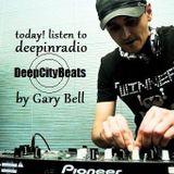 GARY BELL - DeepCityBeats #019 @ deepinradio.com [8.2.2013]