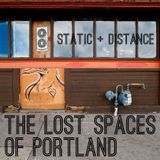 The Lost Spaces Of Portland