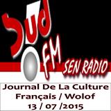 SudFM Sen Radio - Journal de la Culture - Français / Wolof - 13/07/2015
