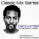 Todd G Live @ The Down Under 1992
