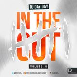 DJ Day Day Presents - In The Cut Vol 6 R&B | Hip Hop | Dancehall | Bashment | House [FREE DOWNLOAD]