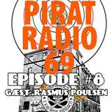 Episode #8: Pirat Radio 69 m. Rasmus Poulsen