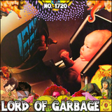 #1720: Lord Of Garbage