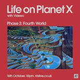 Life on Planet X w/ Videeo - 16th October 2014