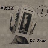 Ambient Mix #1 (Dj Jivan)