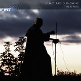 If Wet Radio Show #2 | Theremin