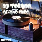 DJ TOBAGO presents GRAPHO CHOC Vol. 1