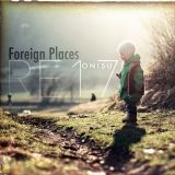 Rediscovered Everything 17: Foreign Places [A Journey Through The Finest Progressive House Sounds]