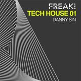 Danny Sin - FREAK! Tech house sessions 01