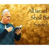 "Messianic Rabbi Zev Porat ""All Israel Shall Be Saved"""