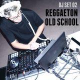 WHITE CLAP [DJ SET 02]: Reggaeton Old School
