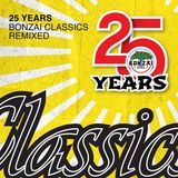 25 Years Bonzai Classics Remixed (Teil 1)