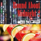 Round About Midnight2 -y space select