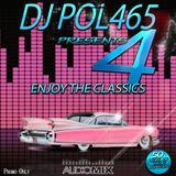 DJ POL465 - Enjoy The Classics 4