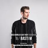 Ibiza World Club Tour - RadioShow with Basti M (June 2K17)