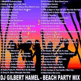 DJ Gilbert Hamel - Beach Party Mix (Section Party All The Time)