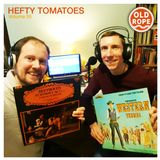 Old Rope: Hefty Tomatoes 35 (26/03/17)
