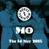 House Of Machines (15-05-2015)