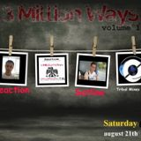 Reaction pres. 3 Million Ways @ TM Radio [ 21-aug-2010 ]