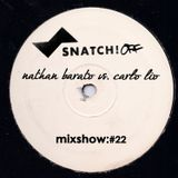 SNATCH! GROOVES #022 - NATHAN BARATO & CARLO LIO (DECEMBER 2013)