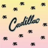 Cadillac 'Got Palm Trees' Mix