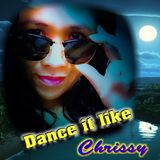 Dance It Like Chrissy