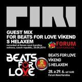 DJ Piri - Guest Mix For Beats For Love Víkend S Helaxem (2014-06-29)