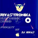 RIVASTRONIKA Electronic Sound by Dj Rivas RES047 Podcast