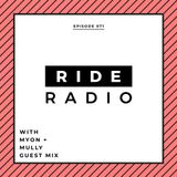 Ride Radio 071 With Myon + Mully Guest Mix