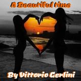 A beautiful time by Vittorio Gerlini (Dj Don Vito)