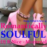 DJ B.Nice - Montreal - Deep, Tribal & Sexy 41 (Oh Babe !! These SEXY SOULFUL Vibes Make Me Wanna...)
