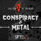 Conspiracy of Metal T01 E05 | 09.Nov.2017