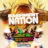 Bashment Nation - The After Carnival Party Mixtape - 26th August 2018 at o2 Academy Islington