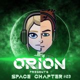 Orion - Space Chapter #03
