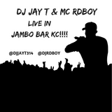 DJ JAY T & MC RDBOY LIVE AT JAMBO BAR KC [UNEDITED]