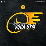 SOCA GYM SERIES 4 (Cardio Edition) | Mixed By DJ JEL