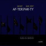 STEP 01 . 080 . 05.18.2017 -- MVMT AF-TER-PAR-TY MIX  2017  --