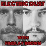 ELECTRIC DUST -  WITH FINDLAY BROWN