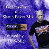 Gegens@tze the Shaun Baker Mix
