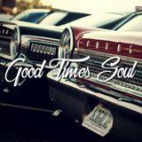 Good Times Soul - Rare & Classics 45s Soul, Funk, Northern