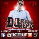 DJ Frank Remix-Reggaeton Mix #9 (2016) (LTP)