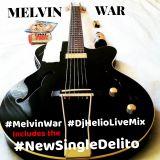 MELVIN WAR BACHATAS LIVE MIX BY DJ HELIO
