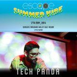ESCAPE SUMMER VIBE 2014 TECH PANDA