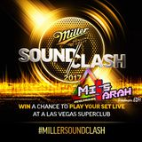 Miller SoundClash 2017 – MISS SARAH TRANCE - WILD CARD