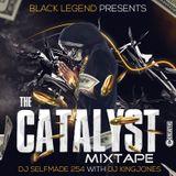 THE CATALYST MIXTAPE - DJ SELFMADE 254 VS DJ KINGJONES
