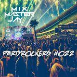 PartyRockers #022