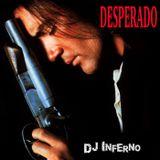 DJ Inferno - Desperado