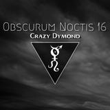 Obscurum Noctis 16 - Crazy Dymond