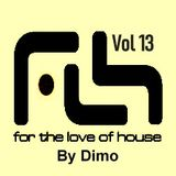 For The Love Of House-Vol 13-   Revisited OldSkool Ever.